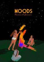 MOODS by Rachel B. Glaser