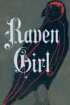 RAVEN GIRL by Audrey Niffenegger reviewed by Amy Victoria Blakemore
