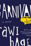 CARNIVAL by Rawi Hage | reviewed by Nathaniel Popkin