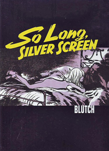 So Long, Silver Screen book jacket; comic style