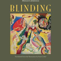 BLINDING: THE LEFT WING by Mircea Cărtărescu reviewed by Nathaniel Popkin