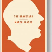 THE GRAVEYARD by Marek Hłasko reviewed by Nathaniel Popkin