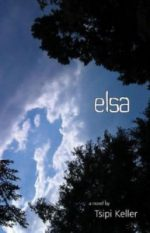 ELSA by Tsipi Keller reviewed by Lynn Levin