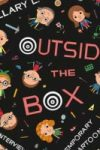 OUTSIDE THE BOX: INTERVIEWS WITH CONTEMPORARY CARTOONISTS by Hillary L. Chute reviewed by Seamus O'Malley