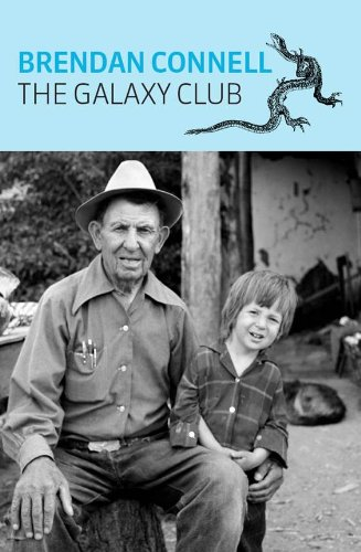 THE GALAXY CLUB by Brendan Connell reviewed by Ashlee Paxton-Turner
