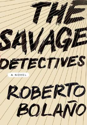 The Savage Detectives book jacket