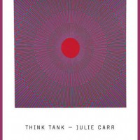 THINK TANK by Julie Carr reviewed by Johnny Payne