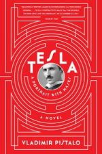 TESLA: A PORTRAIT WITH MASKS by Vladimir Pištalo translated by Bogdan Rakic and John Jeffries reviewed by Rory McCluckie