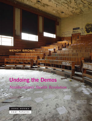 Undoing the Demos book jacket; abandoned lecture room