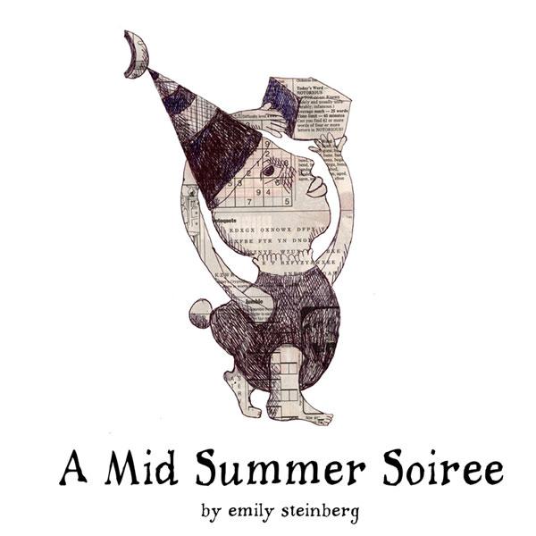 A MID SUMMER SOIRÉE by Emily Steinberg