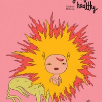 FIRST YEAR HEALTHY by Michael DeForge reviewed by Travis DuBose