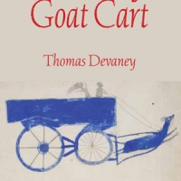 RUNAWAY GOAT CART by Thomas Devaney reviewed by Anna Strong