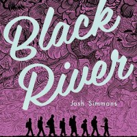 BLACK RIVER by Josh Simmons reviewed by Stephanie Trott