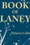 THE BOOK OF LANEY by Myfanwy Collins reviewed by Kathryn Kulpa
