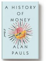 A HISTORY OF MONEY by Alan Pauls reviewed by Rory McCluckie
