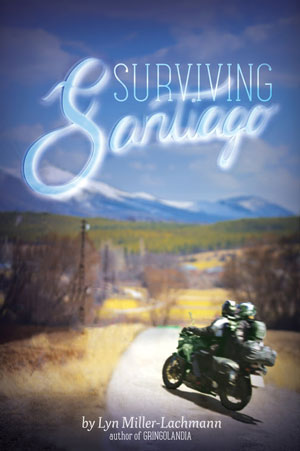 SURVIVING SANTIAGO  by Lyn Miller-Lachmann reviewed by Leticia Urieta