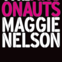 THE ARGONAUTS  by Maggie Nelson reviewed by Gabriel Chazan