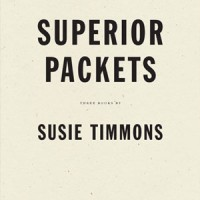 SUPERIOR PACKETS  by Susie Timmons reviewed by Clare Paniccia