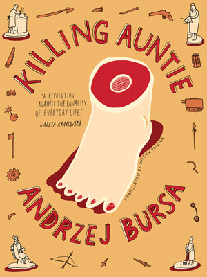 KILLING AUNTIE by Andrzej Bursa reviewed by Jacqueline Kharouf