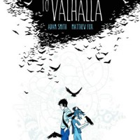 LONG WALK TO VALHALLA by Adam Smith and Matthew Fox reviewed by Brazos Price