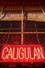 CALIGULAN by Ernest Hilbert reviewed by J.G. McClure