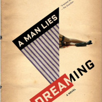 A MAN LIES DREAMING, a novel by Lavie Tidhar reviewed by Kylie Lee Baker