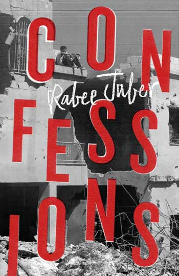 CONFESSIONS, a novel by Rabee Jaber reviewed by Justin Goodman