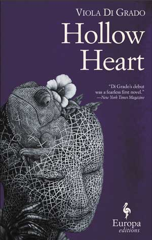 HOLLOW HEART, a novel by Viola Di Grado, reviewed by Jeanne Bonner