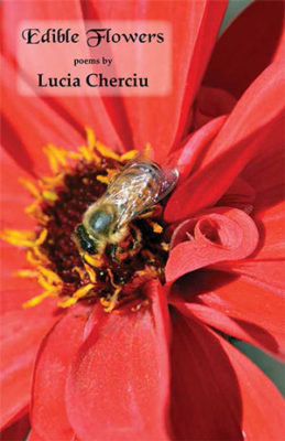 EDIBLE FLOWERS, poems by Lucia Chericiu, reviewed by Claire Oleson