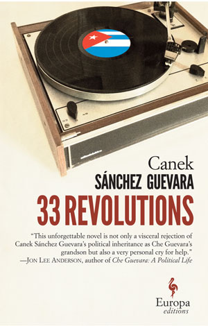 33 Revolutions cover art. A record spinning on a player with the Cuban flag in the center of the record