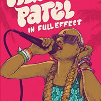 RANI PATEL IN FULL EFFECT, a young adult novel by Sonia Patel, reviewed by Kristie Gadson