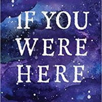 IF YOU WERE HERE, a  young adult novel by Jennie Yabroff, reviewed by Caitlyn Averett
