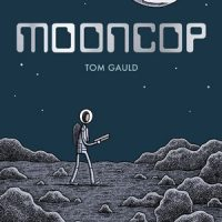 MOONCOP, a graphic novel by Tom Gauld, reviewed by Ansel Shipley
