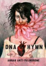 DNA Hymn, poems by Annah Anti-Palindrome, reviewed by Johnny Payne