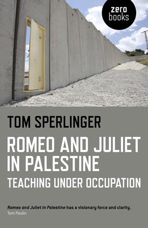 Romeo and Juliet in Palestine book jacket; cement wall with door