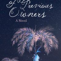 FINGERPRINTS OF PREVIOUS OWNERS, a novel by Rebecca Entel, reviewed by Elizabeth Mosier