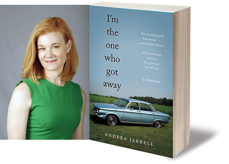 A Conversation with Andrea Jarrell, author of I'M THE ONE WHO GOT AWAY, by Elizabeth Mosier