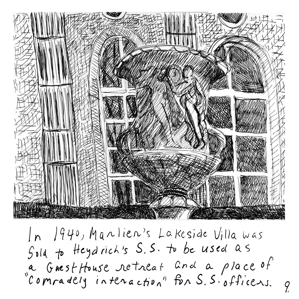 "9. Fountain made up of several life-like figures holding up the bowl of the fountain in front of a stone house. Text: ""In 1940, Marlier's Lakeside Villa was Sold to Heydrich's S.S. to be used as a Guest House retreat and a place of ""comradely interaction"" for S.S. officers."""