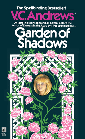 book cover of Garden of Shadows by V. C. Andrews, dark green background with woman's face surrounded by roses on white trellis