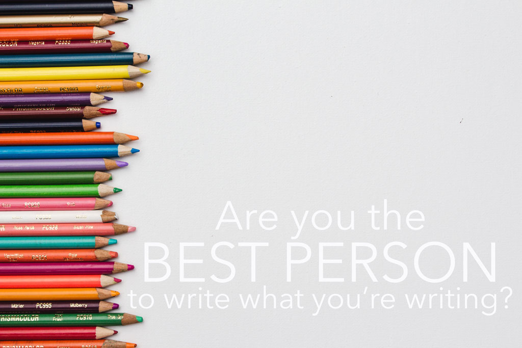 color pencils lining left margin and text saying 'are you the best person to write what you're writing?' against white background