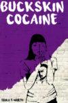 Buckskin Cocaine, stories by Erika T. Wurth, reviewed by Jordan A. Rothacker