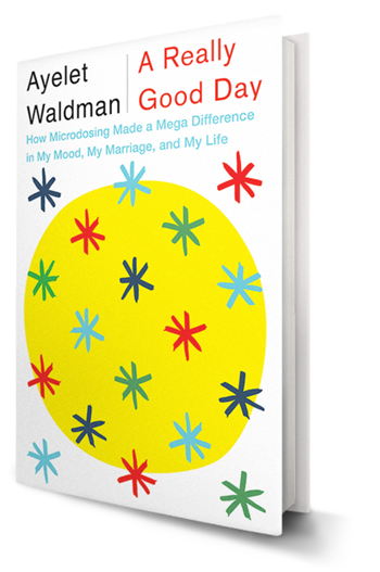 A Conversation with Ayelet Waldman, author of A REALLY GOOD DAY. Interview by Chaya Bhuvaneswar