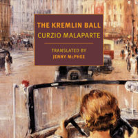 THE KREMLIN BALL, a novel by Curzio Malaparte, reviewed by Ryan K. Strader