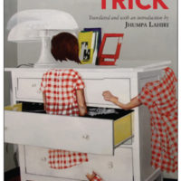 TRICK by Domenico Starnone, translated from the Italian by Jhumpa Lahiri, reviewed by Jeanne Bonner