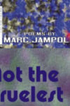 CUBIST STATES OF MIND/NOT THE CRUELEST MONTH, poems by Marc Jampole, reviewed by Alessio Franko