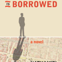 A Conversation with Nathaniel Popkin author of EVERYTHING IS BORROWED andGrant Clauser