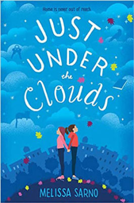 A Conversation with Melissa Sarno, author of JUST UNDER THE CLOUDS