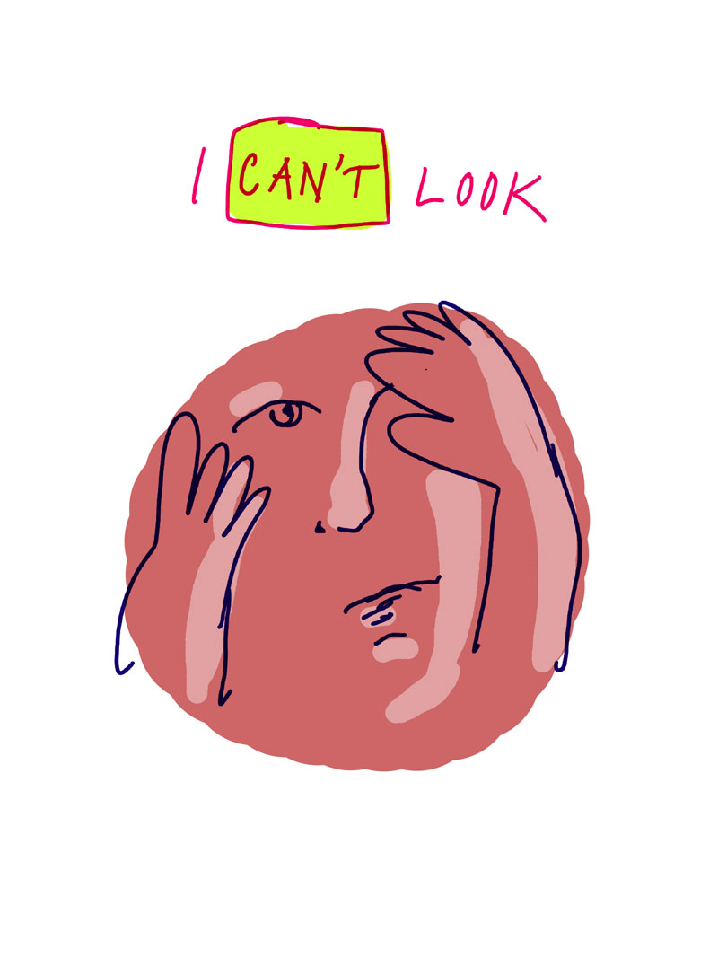 """I can't look,"" sketch of pink woman's face partially covered by both of her hands"