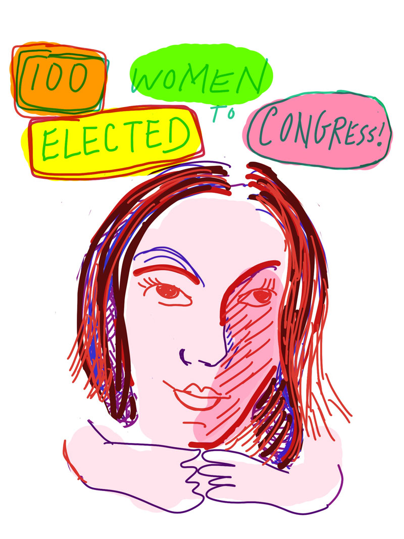 """100 women elected to congress!"" sketch of pink woman with red and blue accents around her facial features"