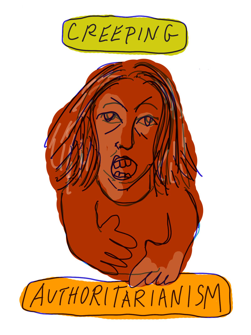 """Creeping Authoritarianism"" sketch of red woman shouting"